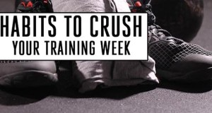 Crush Your Training Week with 3 Simple (tiny) Habits