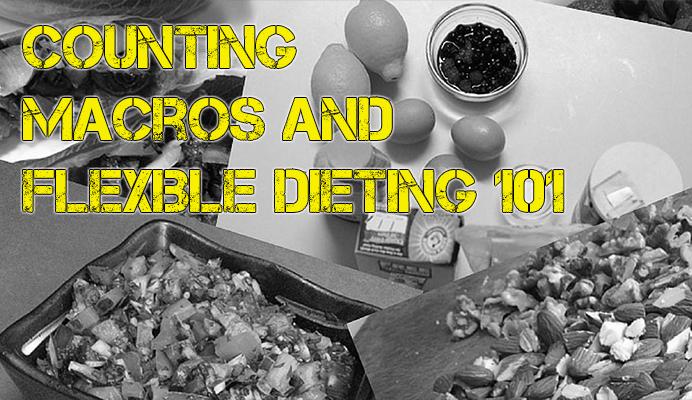 Counting Macros & Flexible Dieting 101
