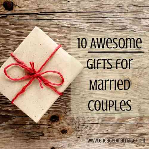 10 Awesome Gifts for Married Couples