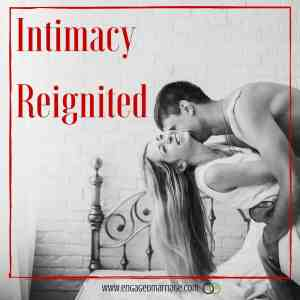 Intimacy Reignited