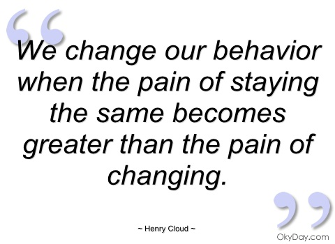 we-change-our-behavior-when-the-pain-of-henry-cloud