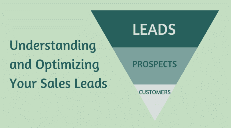 Understanding and Optimizing Your Sales Leads