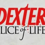 Dexter: Slice of Life, o jogo que leva o serial killer pro Facebook