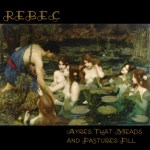 Rebec - Ayres That Meads And Pastures Fill CD