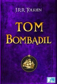 Las aventuras de Tom Bombadil y otros poemas de Libro Rojo - J.R.R. Tolkien portada
