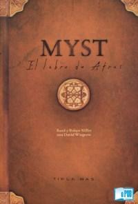 Myst I El Libro de Atrus - David Wingrove, Rand Miller y Robyn Miller portada