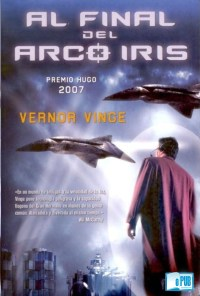Al final del arcoiris - Vernor Vinge portada