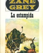 La estampida - Zane Grey portada