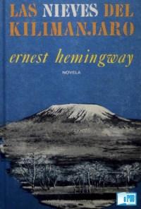 Las nieves del Kilimanjaro - Ernest Hemingway portada