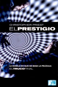 El prestigio - Christopher Priest portada