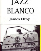 Jazz blanco - James Ellroy portada