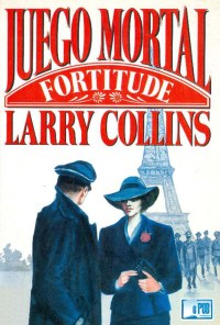 Juego Mortal (Fortitude) - Larry Collins portada