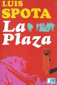 La plaza - Luis Spota portada
