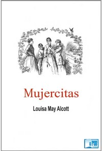 Mujercitas - Louisa May Alcott portada