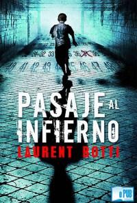 Pasaje al infierno - Laurent Botti portada