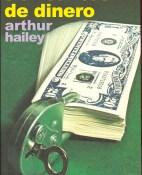 Traficantes de dinero - Arthur Hailey portada