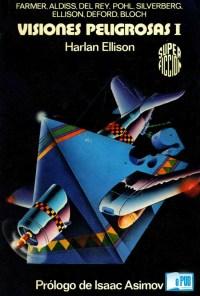 Visiones peligrosas I - Harlan Ellison portada