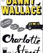 Charlotte street - Danny Wallace portada