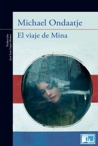 El viaje de Mina - Michael Ondaatje portada