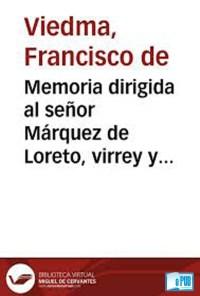 Memoria Dirigida al Sr. Marquez de Loreto, Virrey y Capitan General de las Provincias del Rio de la Plata - Francisco de Viedma portada
