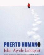 Puerto Humano - John Ajvide Lindqvist portada