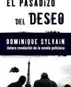El pasadizo del deseo - Dominique Sylvain portada