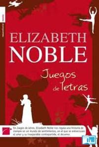 Juegos de letras - Elizabeth Noble portada