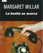 La bestia se acerca - Margaret Millar portada