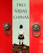 Tres vidas chinas - Dai Sijie portada