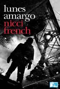 Lunes amargo - Nicci French portada