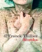 Atomka - Franck Thilliez portada