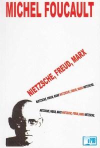 Nietzsche, Freud, Marx - Michel Foucault portada