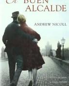 El buen alcalde - Andrew Nicoll portada