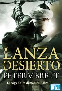 La lanza del desierto - Peter V. Brett portada