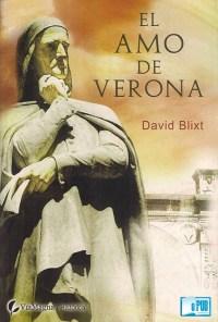 El amo de Verona - David Blixt portada
