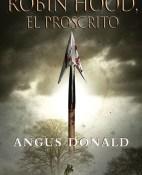 El proscrito - Angus Donald portada