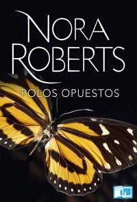 Polos opuestos - Nora Roberts portada