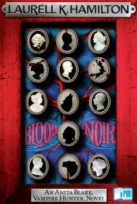 Blood Noir - Laurell K. Hamilton portada