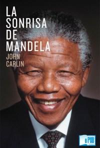 La sonrisa de Mandela - John Carlin portada