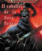 El caballero de la rosa negra - James Lowder portada