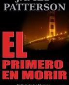 El primero en morir - James Patterson portada