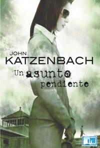 Un asunto pendiente - John Katzenbach portadad