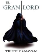 El gran lord - Trudi Canavan portada