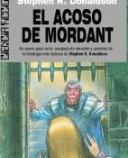 El acoso de Mordant - Stepehen R. Donaldson