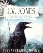 El clan Granizo Negro - J. V. Jones