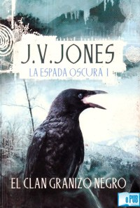 El clan Granizo Negro - J. V. Jones