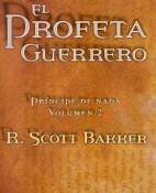 El profeta guerrero - R. Scott Bakker
