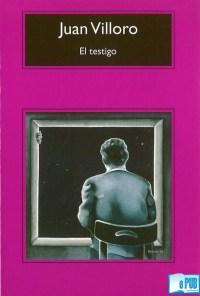 El testigo - Juan Villoro
