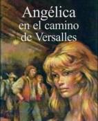 El camino de Versalles - Anne Golon portada