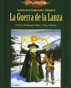 La Guerra de la Lanza - Margaret Weis & Tracy Hickman & Michael Williams & Roger E. Moore & Nick O'Donohoe & Dan Parkinson & Jeff Grubb & Nancy V. Berberick & Mark Anthony & Richard A. Knaak & Douglas Niles  portada